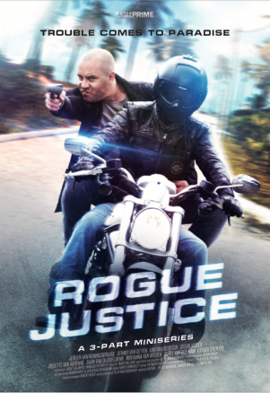 Rogue Justice (in post-production)
